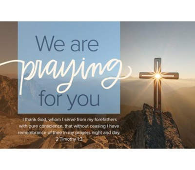 We Are Praying For You (2 Timothy 1:3, KJV) Postcards, 25  -