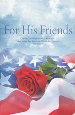 For His Friends (John 15:13, KJV) Memorial Day Bulletins, 100  -