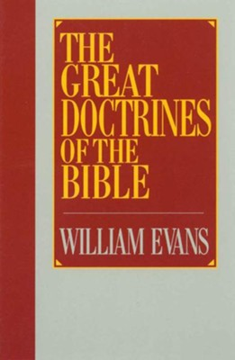 The great doctrines of the bible ebook william evans the great doctrines of the bible ebook by william evans fandeluxe Images