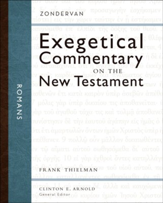 Romans: Zondervan Exegetical Commentary on the New Testament [ZECNT]   -     Edited By: Clinton E. Arnold     By: Frank Thielman