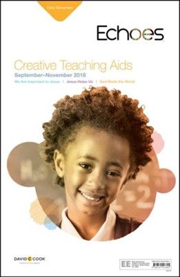 Echoes: Early Elementary Creative Teaching Aids, Fall 2018  -