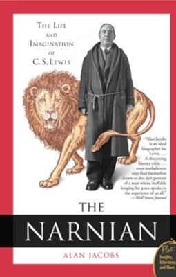 The Narnian: The Life and Imagination of C.S. Lewis   -     By: Alan Jacobs