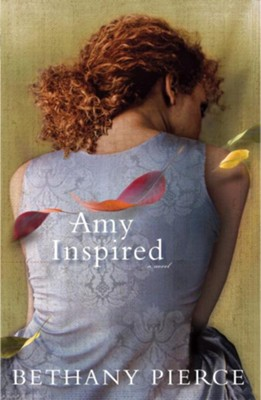 Amy Inspired - eBook  -     By: Bethany Pierce
