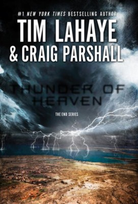 Thunder of Heaven, The End Series #2, - eBook   -     By: Tim LaHaye, Craig Parshall