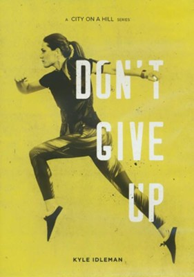 Don't Give Up-DVD Series  -     By: Kyle Idleman