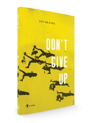 Don't Give Up-Participants Journal  -     By: Kyle Idleman