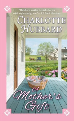 A Mother's Gift  -     By: Charlotte Hubbard