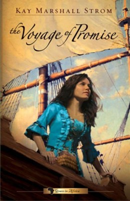 Voyage of Promise - eBook  -     By: Kay Marshall Strom