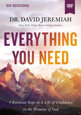 Everything You Need Video Study: 7 Essential Steps to a Life of Confidence in the Promises of God  -     By: David Jeremiah