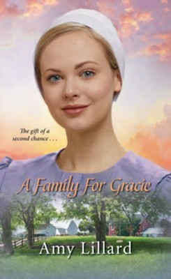 A Family for Gracie   -     By: Amy Lillard
