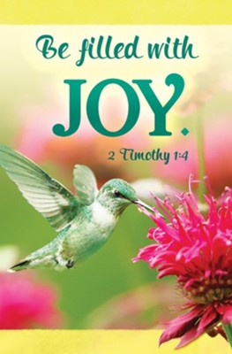 Be Filled with Joy (2 Timothy 1:4) Bulletins, 100  -