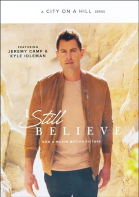 I Still Believe DVD Series  -     By: Kyle Idleman, Jeremy Camp