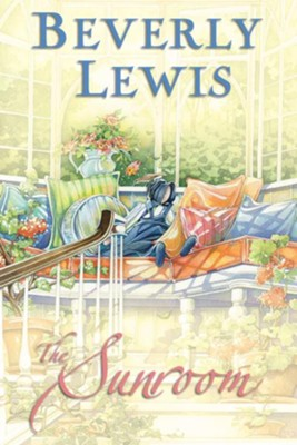 Sunroom, The - eBook  -     By: Beverly Lewis