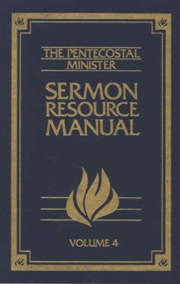 Pentecostal Resource Manual, Volume 4 4  -     Edited By: Homer G. Rhea