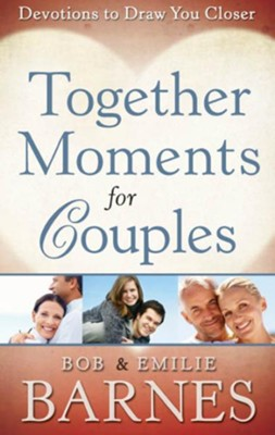 Together Moments for Couples - eBook  -     By: Bob Barnes, Emilie Barnes