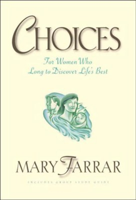 Choices: For Women Who Long to Discover Life's Best - eBook  -     By: Mary Farrar