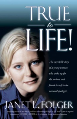 True to Life - eBook  -     By: Janet L. Folger