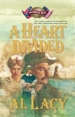 A Heart Divided - eBook  -     By: Al Lacy
