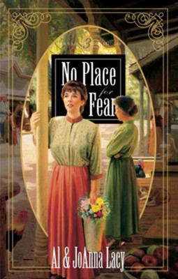 No Place for Fear - eBook  -     By: Al Lacy, JoAnna Lacy