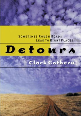 Detours - eBook  -     By: Clark Cothern