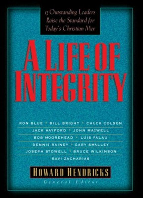LIFE OF INTEGRITY, A - eBook  -     By: Howard G. Hendricks