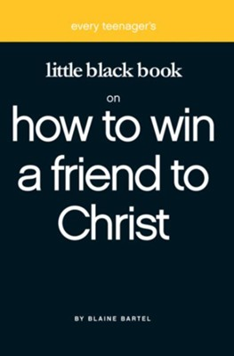 Little Black Book on Winning a Friend - eBook  -     By: Blaine Bartel