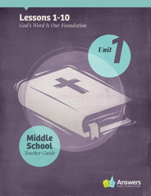 Answers Bible Curriculum Middle School Unit 1 Teacher Guide (2nd Edition)  -