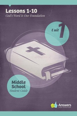 Answers Bible Curriculum Middle School Unit 1 Student Guide (2nd Edition)  -