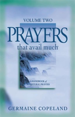 Prayers That Avail Much Volume 2 - eBook  -     By: Germaine Copeland