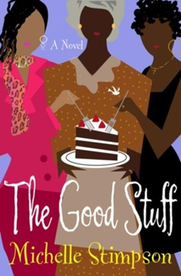 Good Stuff - eBook  -     By: Michelle Stimpson