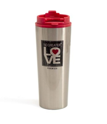 No Greater Love Tumbler  -