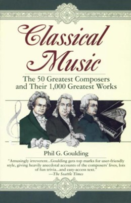 Classical Music - eBook  -     By: Phil Goulding