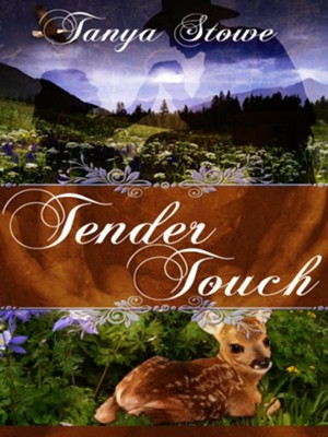 Tender Touch (novella) - eBook  -     By: Tanya Stowe