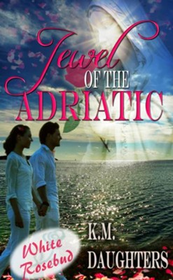 Jewel Of The Adriatic (novella) - eBook  -     By: K.M. Daughters