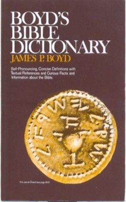 Boyd's Bible Dictionary - eBook  -     By: James Boyd