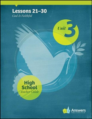 Answers Bible Curriculum High School Unit 3 Teacher  Guide (2nd Edition)  -