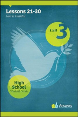 Answers Bible Curriculum High School Unit 3 Student Guide (2nd Edition)  -