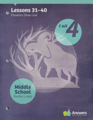 Answers Bible Curriculum Middle School Unit 4 Teacher  Guide (2nd Edition)  -