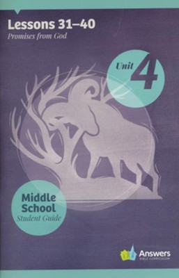 Answers Bible Curriculum Middle School Unit 4 Student Guide (2nd Edition)  -