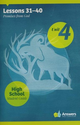 Answers Bible Curriculum High School Unit 4 Student Guide (2nd Edition)  -