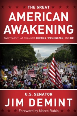 The Great American Awakening - eBook  -     By: Jim DeMint