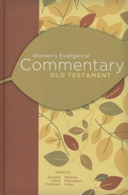 Women's Evangelical Commentary: Old Testament - eBook  -     By: Dorothy Kelley Patterson, Rhonda Harrington Kelley