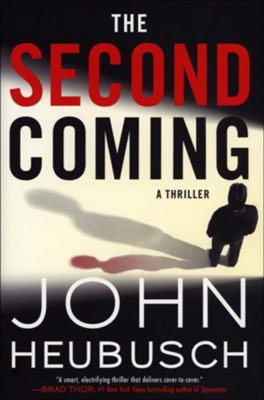 The Second Coming #2  -     By: John Heubusch