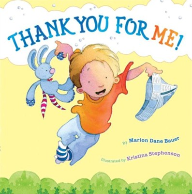 Thank You for Me! - eBook  -     By: Marion Dane Bauer
