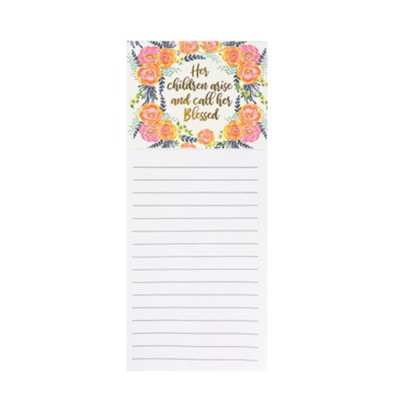 Her Children Arise and Call Her Blessed Magnetic Notepad  -