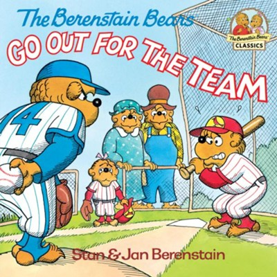 The Berenstain Bears Go Out for the Team - eBook  -     By: Stan Berenstain, Jan Berenstain