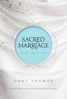 Sacred Marriage Gift Edition - eBook  -     By: Gary Thomas