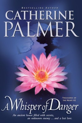 A Whisper of Danger - eBook  -     By: Catherine Palmer