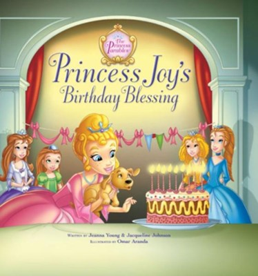 Princess Joy's Birthday Blessing - eBook  -     By: Jeanna Young, Jacqueline Johnson     Illustrated By: Omar Aranda