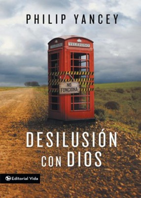 Desilusion con Dios - eBook  -     By: Philip Yancey